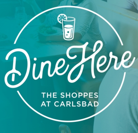 The Shoppes at Carlsbad, CA, Dine Here