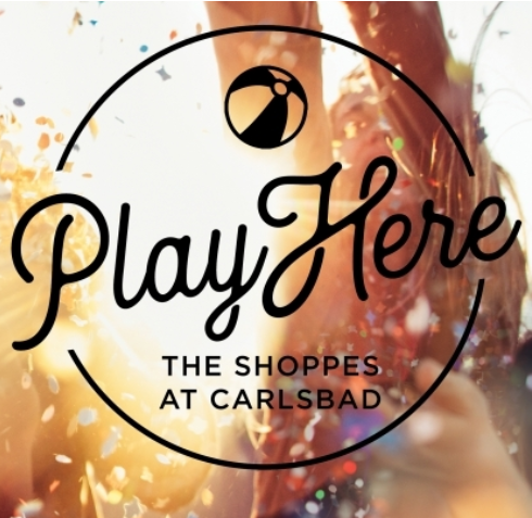 The Shoppes at Carlsbad, CA, Play Here